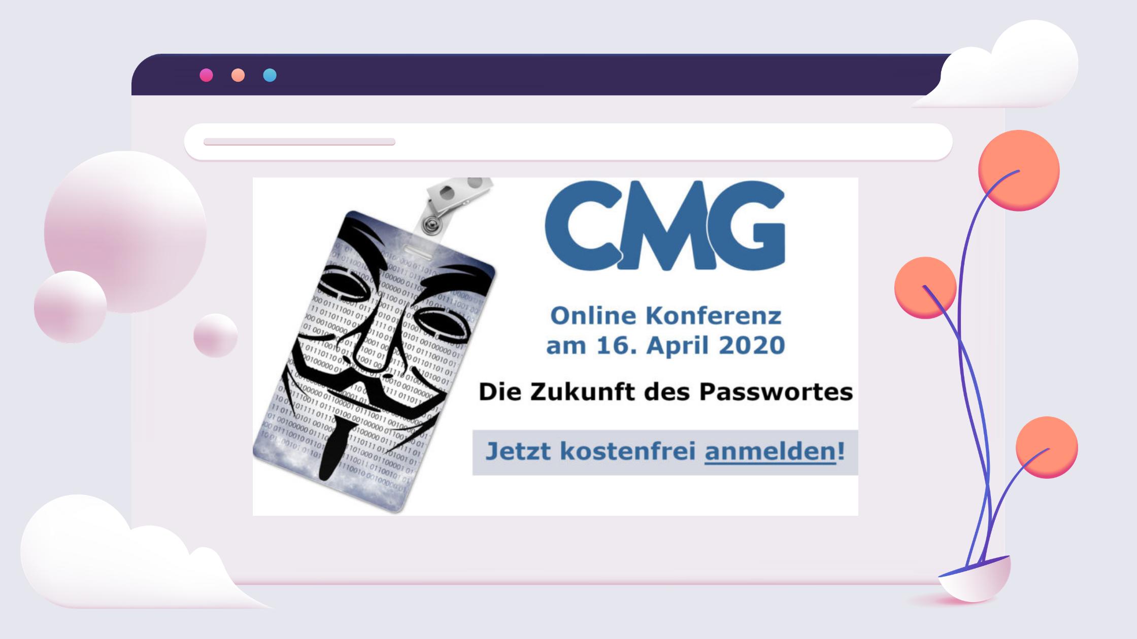 """CMG Online Konferenz """"Die Zukunft des Passwortes"""""""